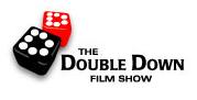 DoubleDownFilmShow
